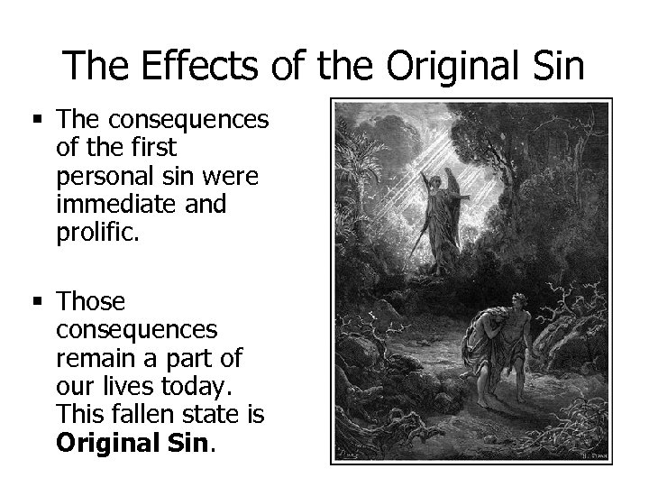 The Effects of the Original Sin § The consequences of the first personal sin