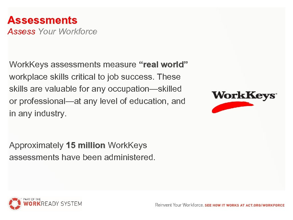 """Assessments Assess Your Workforce Work. Keys assessments measure """"real world"""" workplace skills critical to"""