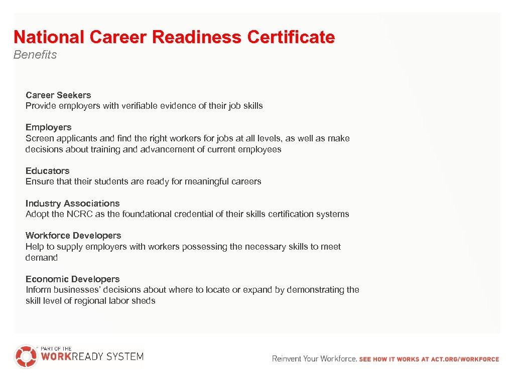 National Career Readiness Certificate Benefits Career Seekers Provide employers with verifiable evidence of their