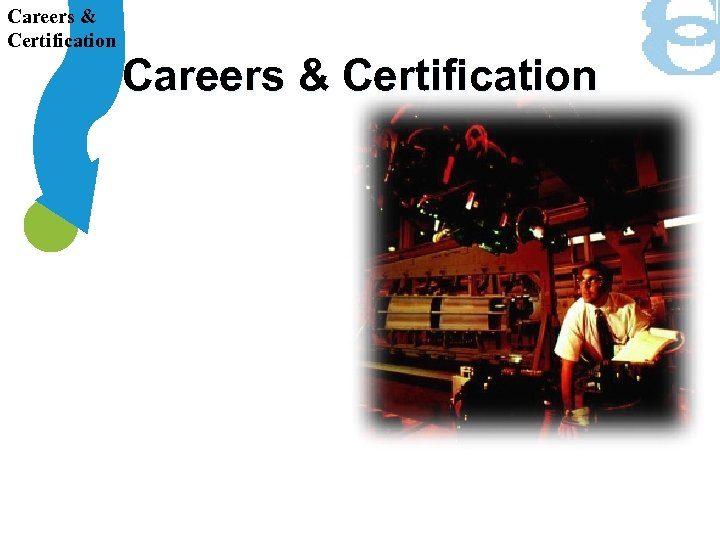 Careers & Certification