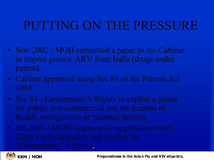 PUTTING ON THE PRESSURE • Nov 2002 : MOH submitted a paper to the