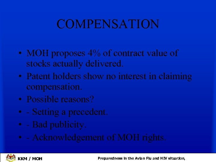 COMPENSATION • MOH proposes 4% of contract value of stocks actually delivered. • Patent