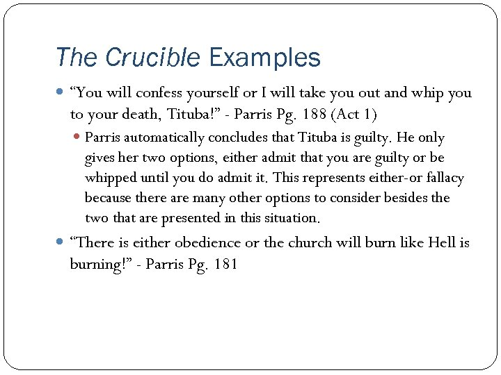 """The Crucible Examples """"You will confess yourself or I will take you out and"""