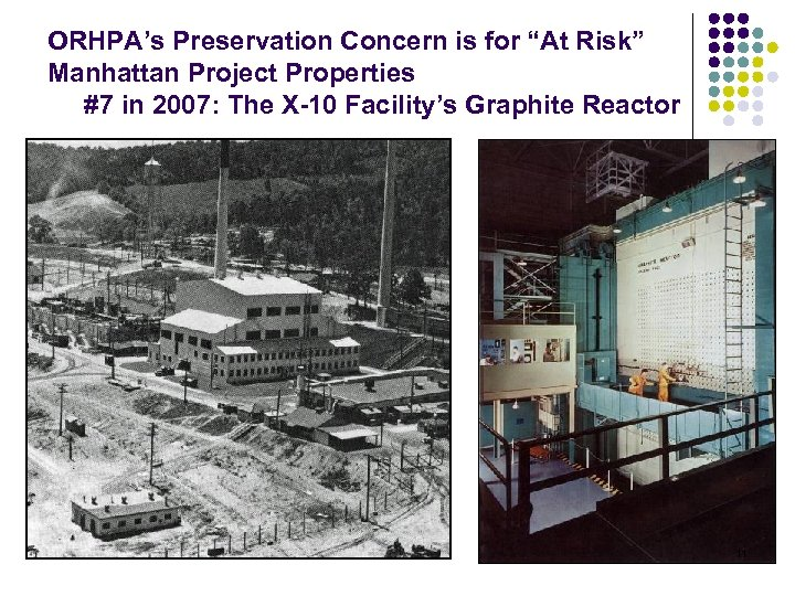 """ORHPA's Preservation Concern is for """"At Risk"""" Manhattan Project Properties #7 in 2007: The"""