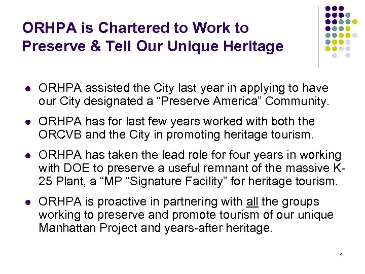ORHPA is Chartered to Work to Preserve & Tell Our Unique Heritage l ORHPA