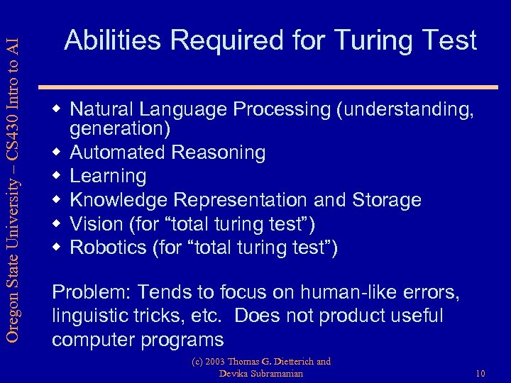 Oregon State University – CS 430 Intro to AI Abilities Required for Turing Test
