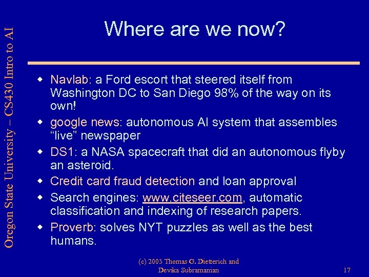 Oregon State University – CS 430 Intro to AI Where are we now? w