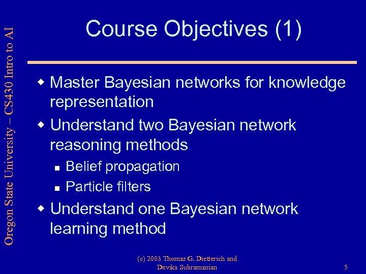 Oregon State University – CS 430 Intro to AI Course Objectives (1) w Master