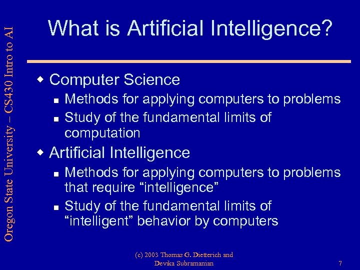 Oregon State University – CS 430 Intro to AI What is Artificial Intelligence? w