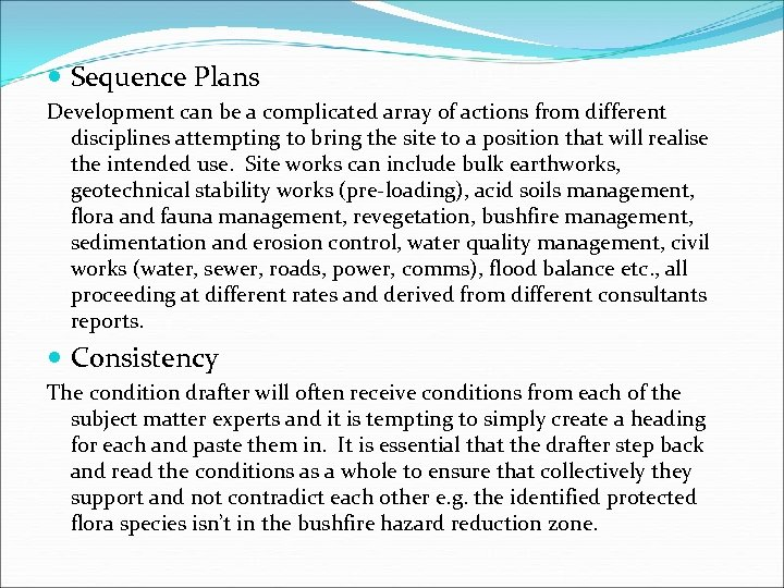 Sequence Plans Development can be a complicated array of actions from different disciplines