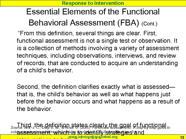 """Response to Intervention Essential Elements of the Functional Behavioral Assessment (FBA) (Cont. ) """"From"""