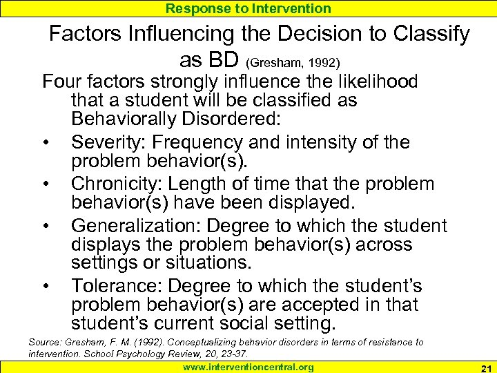 Response to Intervention Factors Influencing the Decision to Classify as BD (Gresham, 1992) Four
