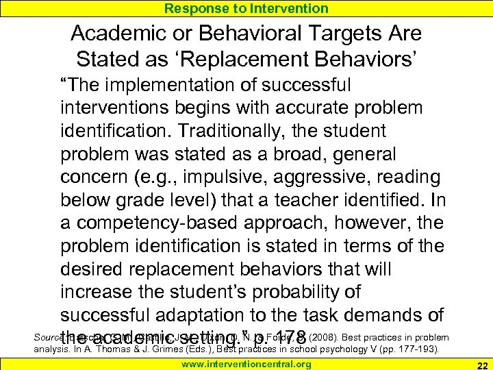 """Response to Intervention Academic or Behavioral Targets Are Stated as 'Replacement Behaviors' """"The implementation"""