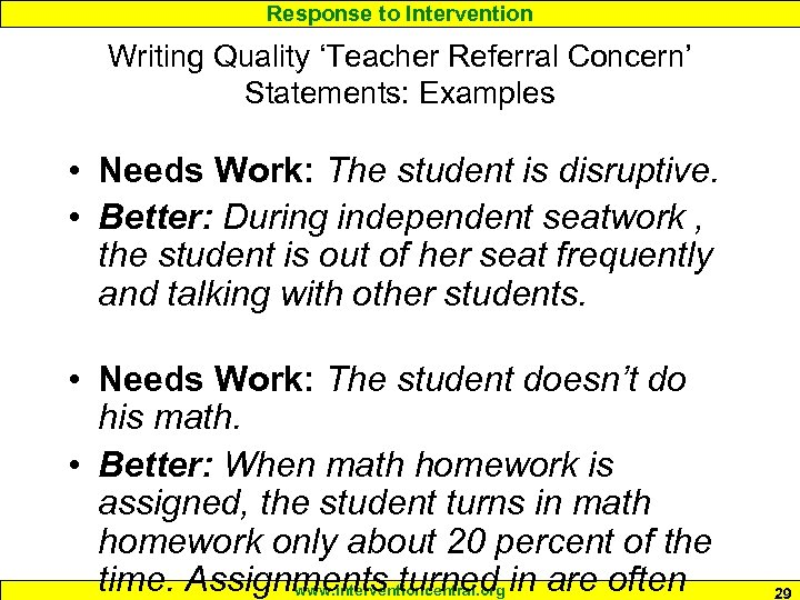 Response to Intervention Writing Quality 'Teacher Referral Concern' Statements: Examples • Needs Work: The