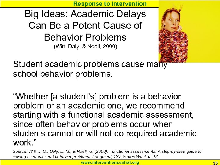Response to Intervention Big Ideas: Academic Delays Can Be a Potent Cause of Behavior