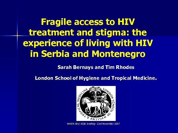 Fragile access to HIV treatment and stigma: the experience of living with HIV in