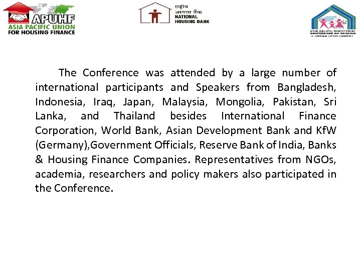 The Conference was attended by a large number of international participants and Speakers from