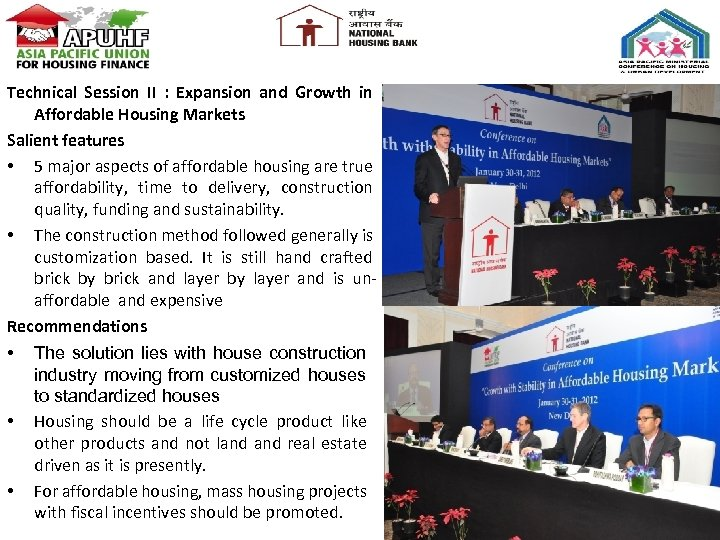 Technical Session II : Expansion and Growth in Affordable Housing Markets Salient features •