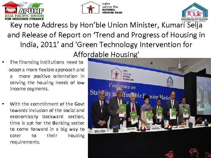 • • Key note Address by Hon'ble Union Minister, Kumari Selja and Release