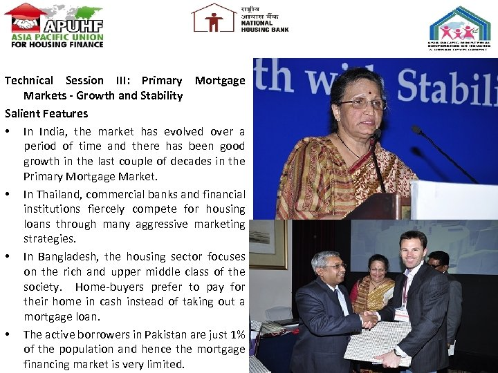 Technical Session III: Primary Mortgage Markets - Growth and Stability Salient Features • In