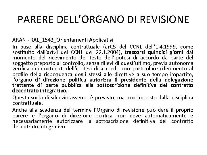 PARERE DELL'ORGANO DI REVISIONE ARAN - RAL_1543_Orientamenti Applicativi In base alla disciplina contrattuale (art.