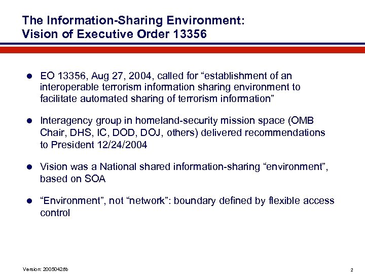 The Information-Sharing Environment: Vision of Executive Order 13356 l EO 13356, Aug 27, 2004,