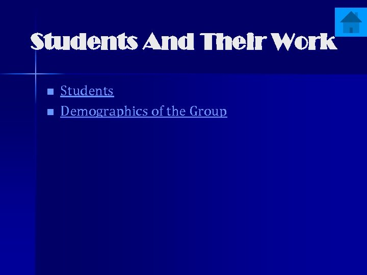 Students And Their Work n n Students Demographics of the Group