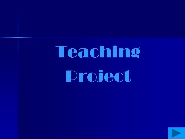 Teaching Project