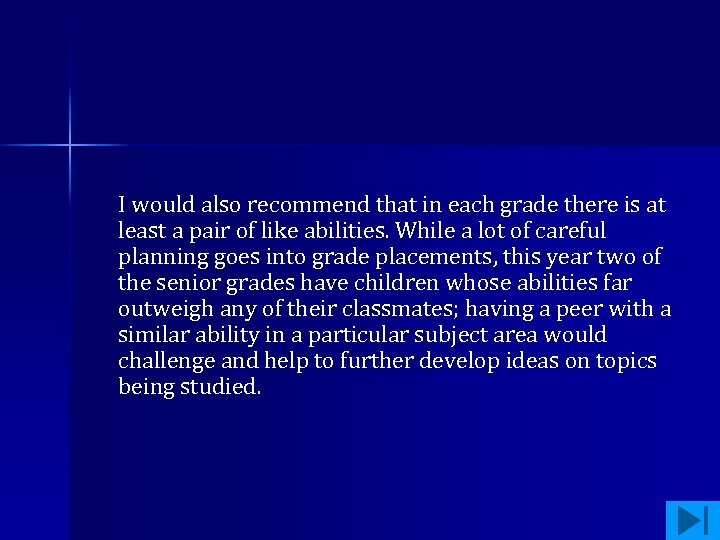 I would also recommend that in each grade there is at least a pair
