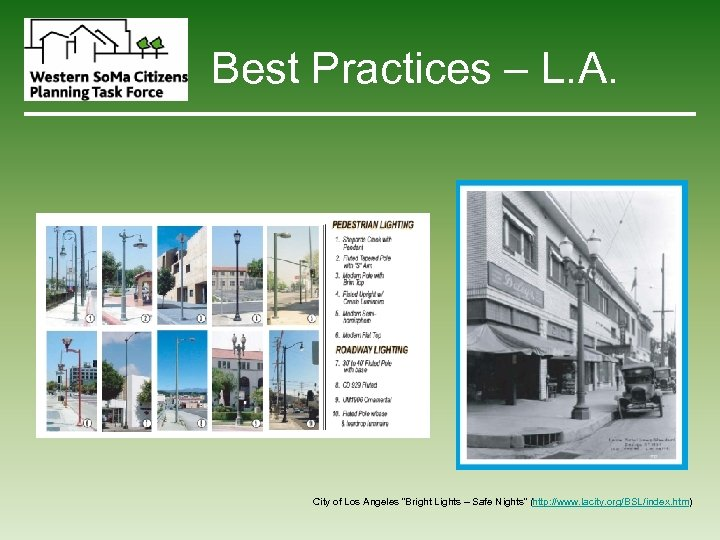 """Best Practices – L. A. City of Los Angeles """"Bright Lights – Safe Nights"""""""