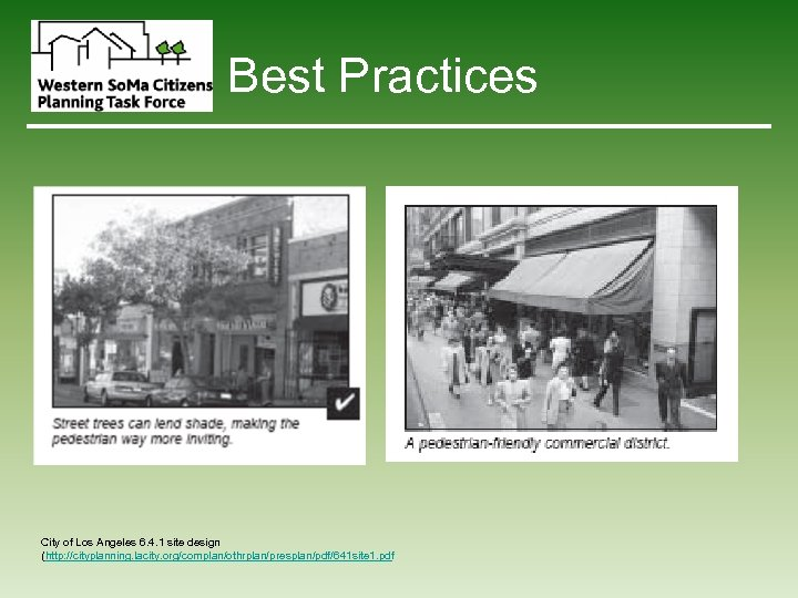 Best Practices City of Los Angeles 6. 4. 1 site design (http: //cityplanning. lacity.