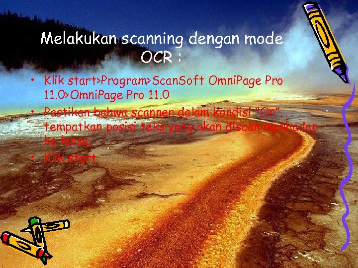 Melakukan scanning dengan mode OCR : • Klik start>Program>Scan. Soft Omni. Page Pro 11.