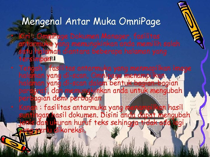 Mengenal Antar Muka Omni. Page • Kiri : Omni. Page Dokumen Manager, fasilitas antarmuka