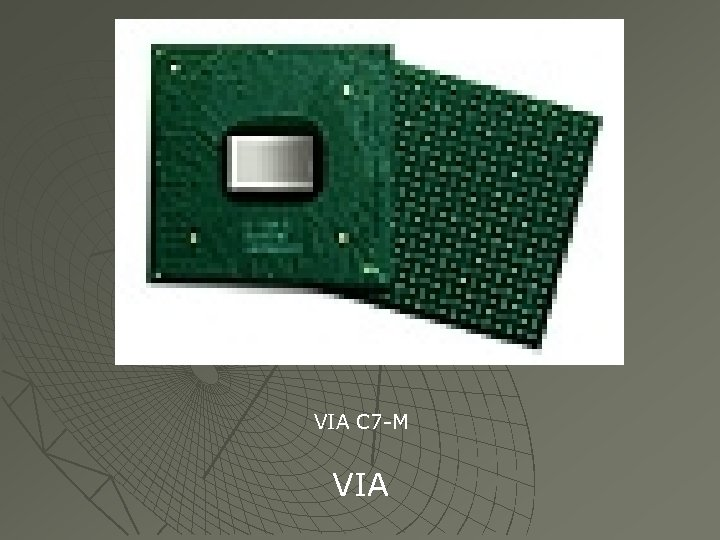 VIA C 7 -M VIA