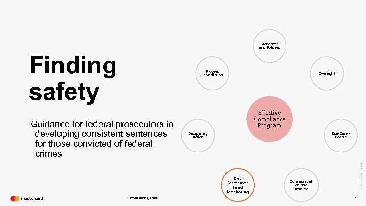 Standards and Policies Finding safety Process Remediation Guidance for federal prosecutors in developing consistent