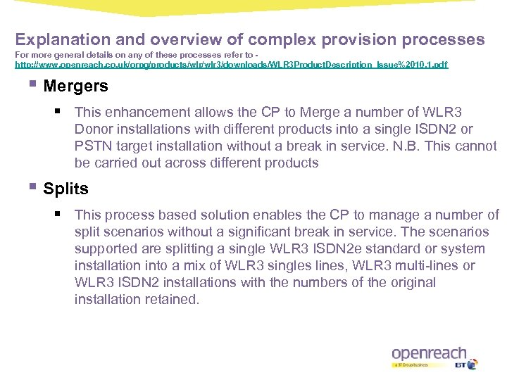 Explanation and overview of complex provision processes For more general details on any of