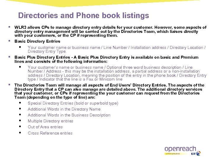 Directories and Phone book listings § § WLR 3 allows CPs to manage directory