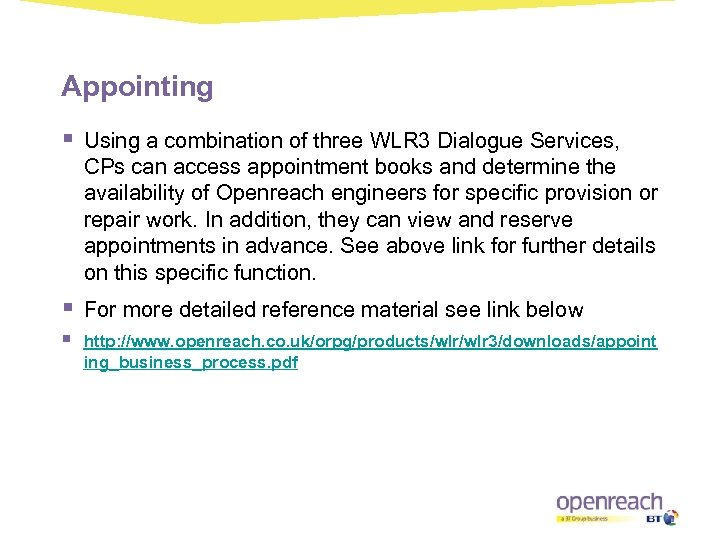 Appointing § Using a combination of three WLR 3 Dialogue Services, CPs can access