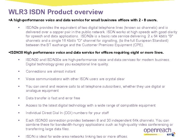 WLR 3 ISDN Product overview §A high-performance voice and data service for small business