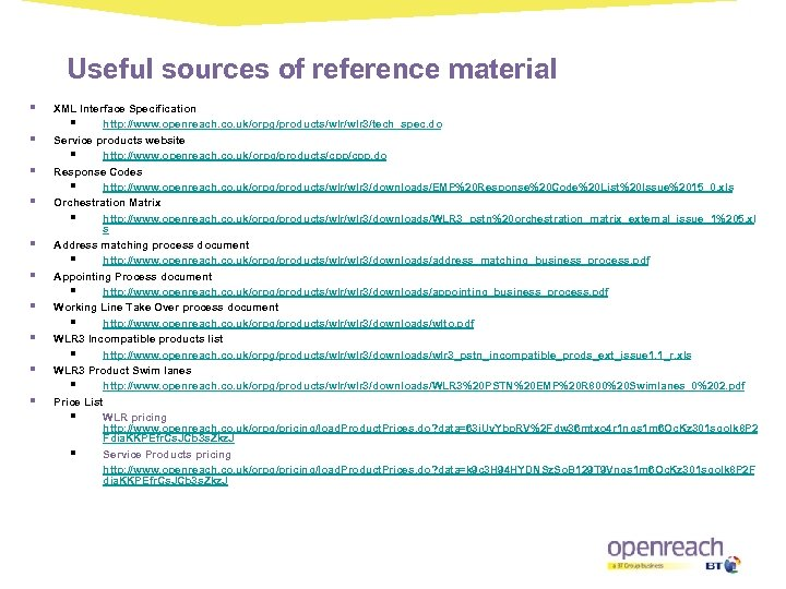 Useful sources of reference material § § § § § XML Interface Specification §