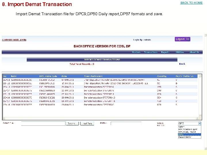 8. Import Demat Transaction file for DPC 9, DP 50 Daily report, DP 57