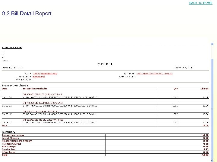 BACK TO HOME 9. 3 Bill Detail Report
