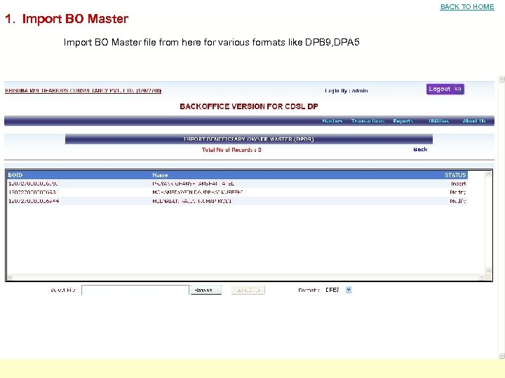 BACK TO HOME 1. Import BO Master file from here for various formats like