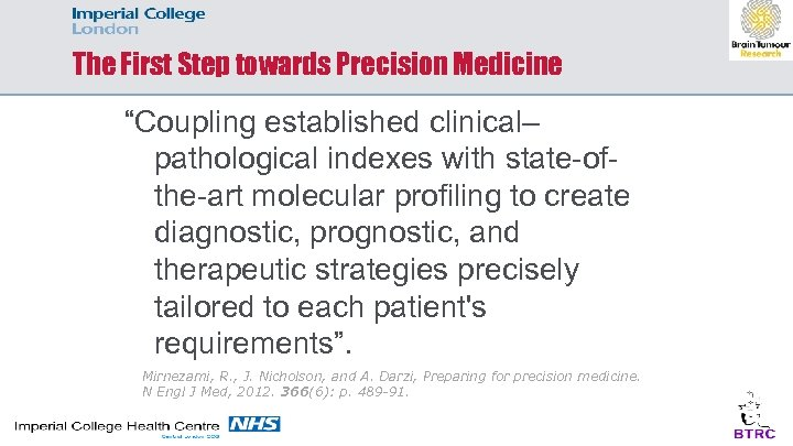 "The First Step towards Precision Medicine ""Coupling established clinical– pathological indexes with state-ofthe-art molecular"