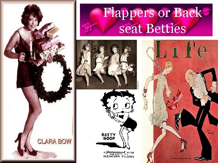Flappers or Back seat Betties