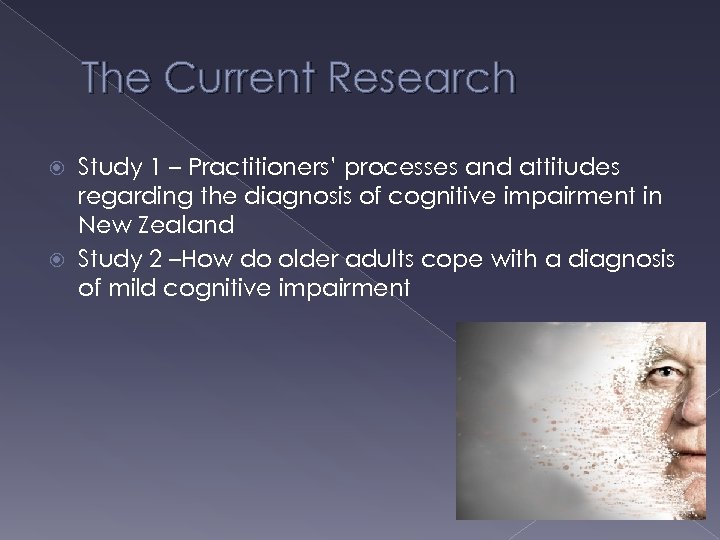 The Current Research Study 1 – Practitioners' processes and attitudes regarding the diagnosis of