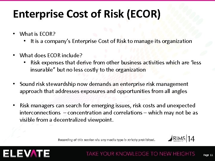 Enterprise Cost of Risk (ECOR) • What is ECOR? • It is a company's