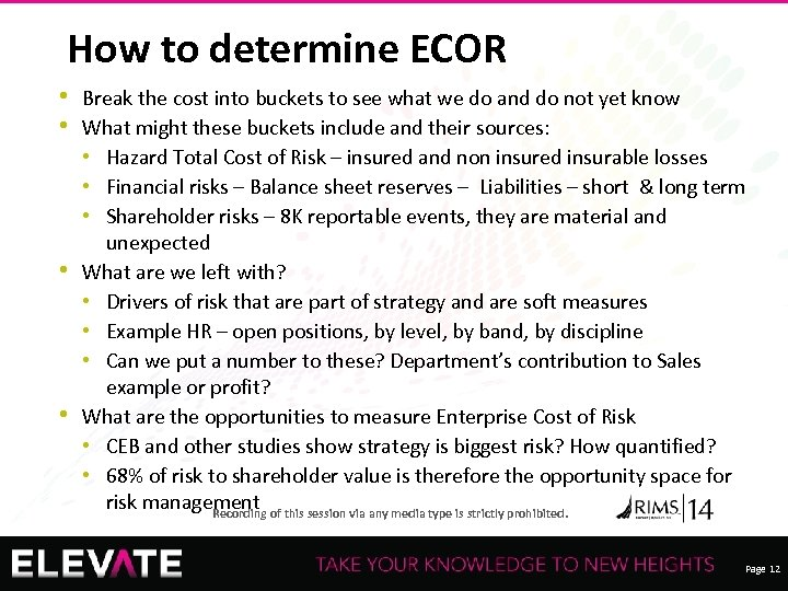 How to determine ECOR • Break the cost into buckets to see what we