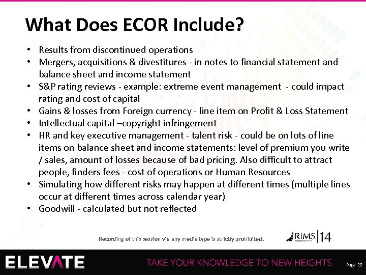 What Does ECOR Include? • Results from discontinued operations • Mergers, acquisitions & divestitures