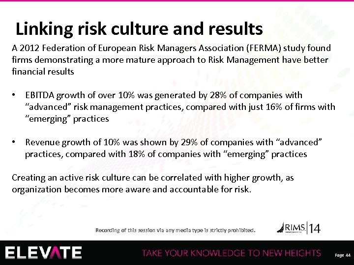Linking risk culture and results A 2012 Federation of European Risk Managers Association (FERMA)